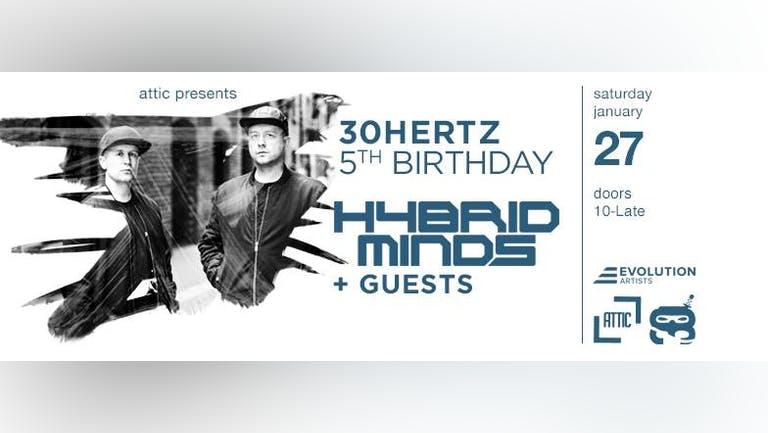 30Hertz 5th Birthday presents Hybrid Minds
