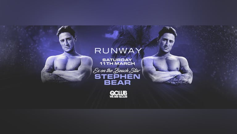 Runway Presents Stephen Bear LIVE PA!