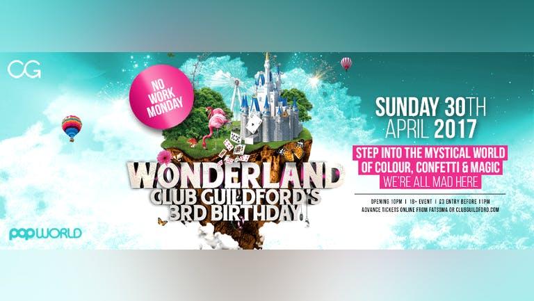 WONDERLAND - Club Guildford's 3rd Birthday