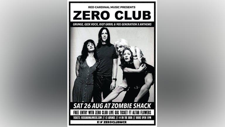 ZERO CLUB / ZOMBIE SHACK