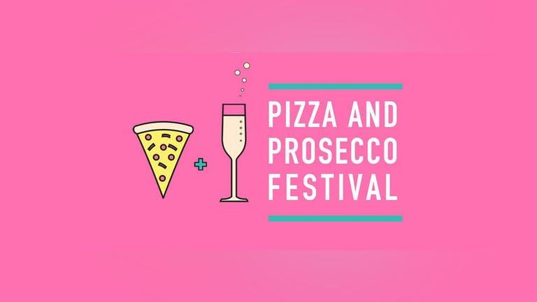 Pizza & Prosecco Festival London