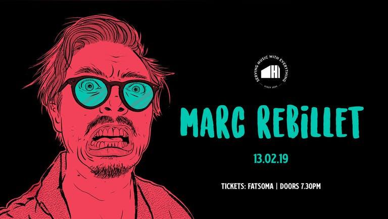 The Harley Presents: Marc Rebillet (Live)