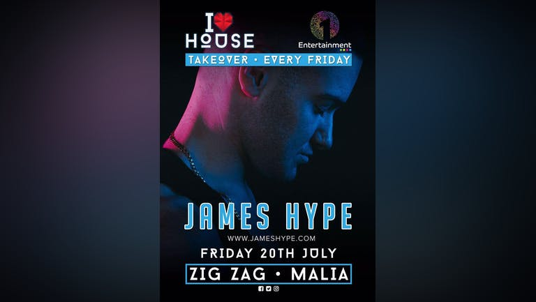 I Love House: James Hype