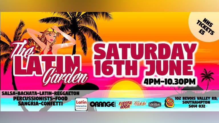 The Latin Garden 2 II Sobar II Saturday 16th June II 4pm-10:30pm
