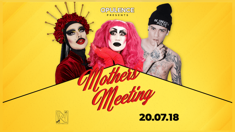 Opulence Presents: Mothers Meeting with Virgin Xtravaganzah, Mickey Taylor & Twiggy
