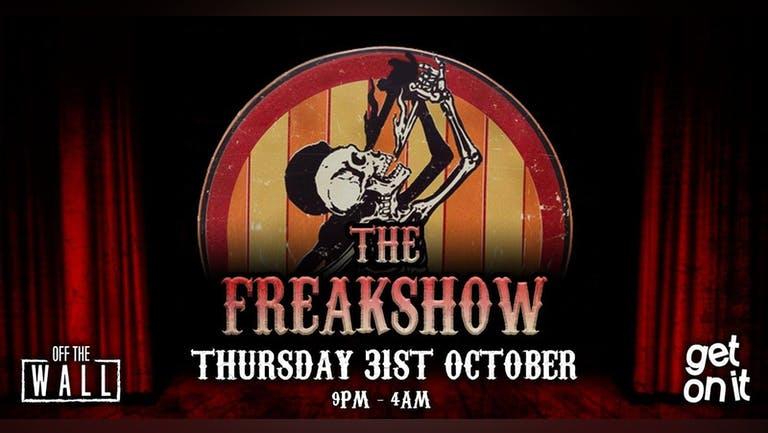 The FREAKSHOW - Halloween special