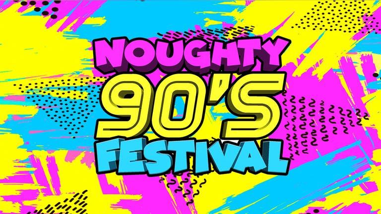 Noughty 90's Festival Brighton