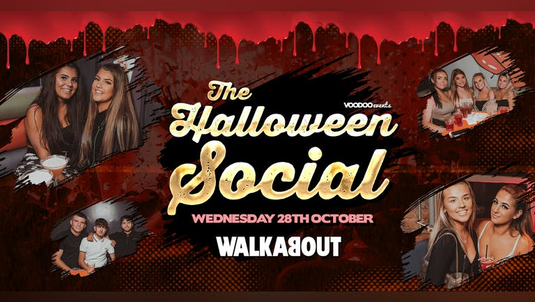 The HALLOWEEN Social @ Walkabout