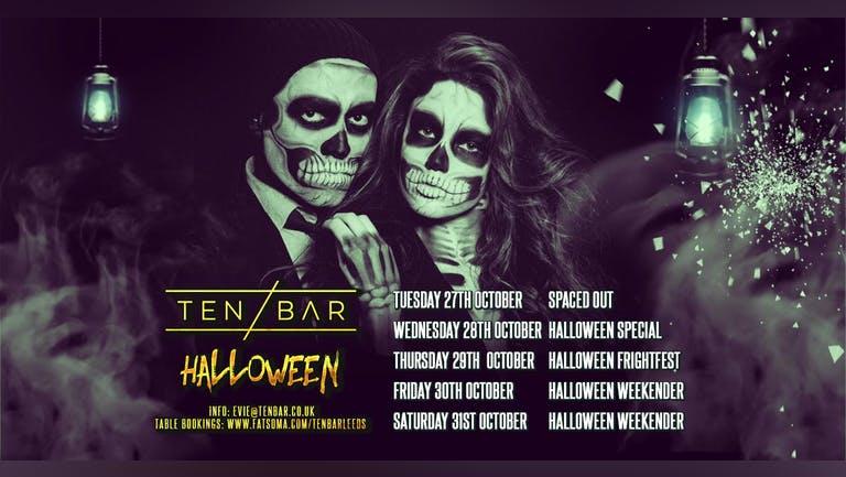 Halloween Ten Bar Thursday 29th October table bookings