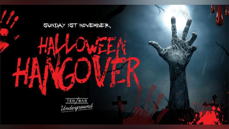 Sunday Sessions: Halloween Hangover @ Ten Bar Underground (Formerly Space)