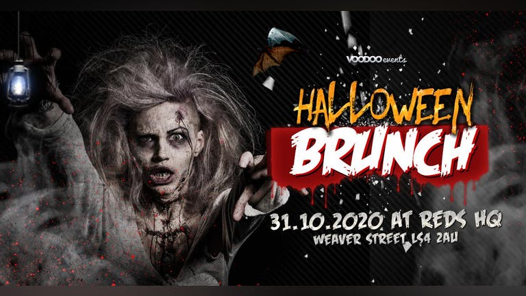 Halloween Brunch Saturday @ The Shed (Reds HQ, Weaver street, LS4 2AU)