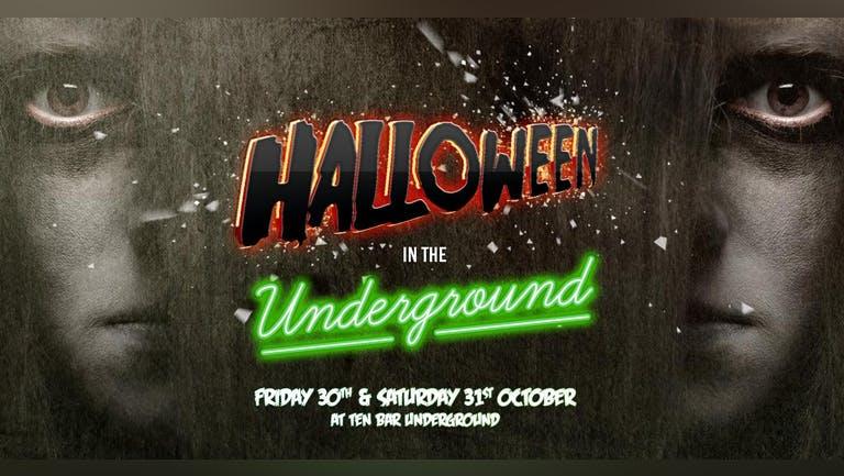 SATURDAY: Halloween In the Underground @ Ten Bar Underground (Formerly Space)