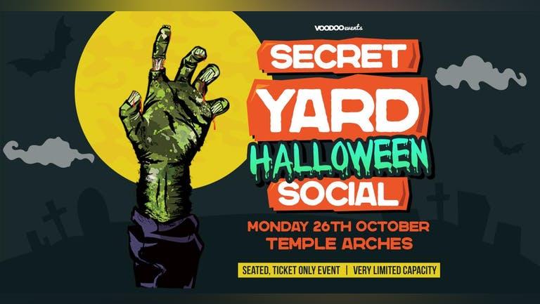 Halloween Secret Yard Social @ Temple Arches