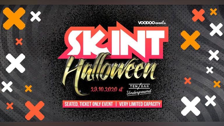 Skint Halloween @ Ten Bar Underground (Formerly Space)