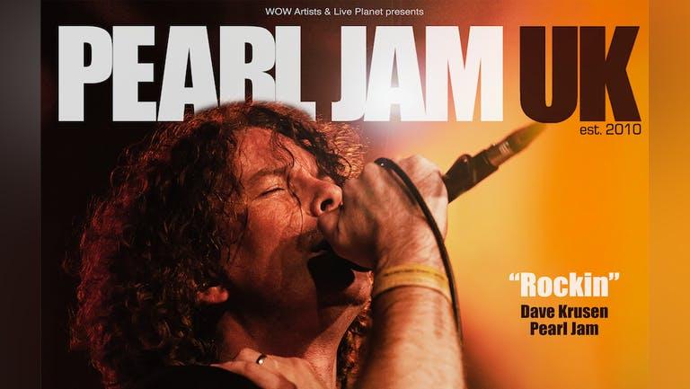 PEARL JAM UK - FRI 19TH NOV - THE LIQUID ROOM