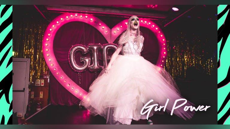 Girl Power - DJ's, Glitter & Drag Queens
