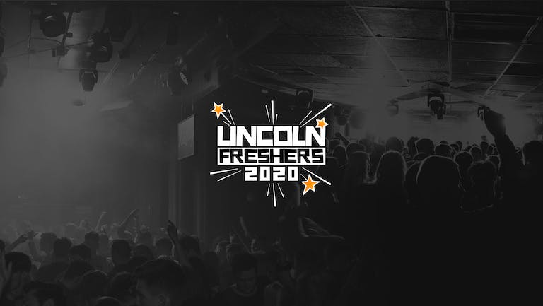 Lincoln Freshers 2020