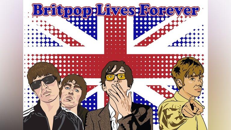 Brit Pop Lives Forever