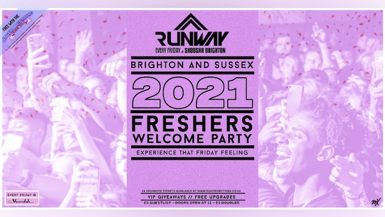 Runway Fridays • Brighton & Sussex Welcome Party • Free w/ Jager Wristband