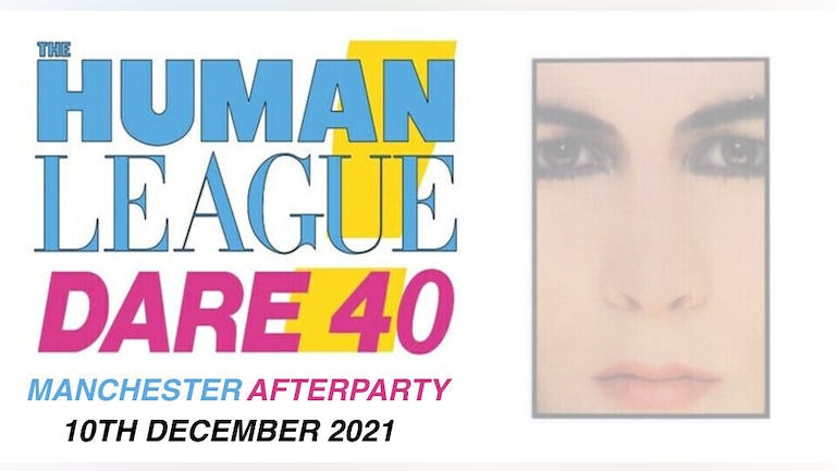 The Human League Dare 40 Tour Manchester Afterparty