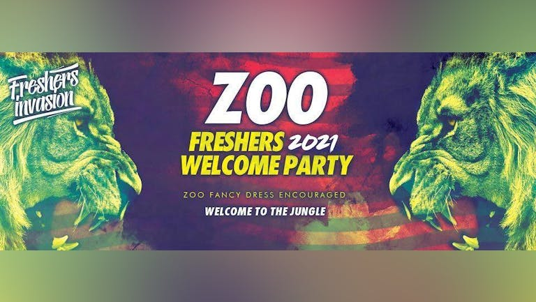 Dundee Freshers 2021 Welcome Party   ZOO Theme Special