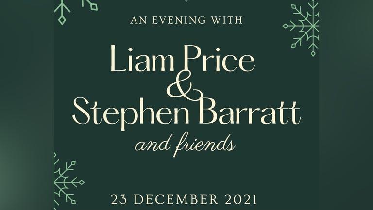 An Evening with Liam Price & Stephen Barratt