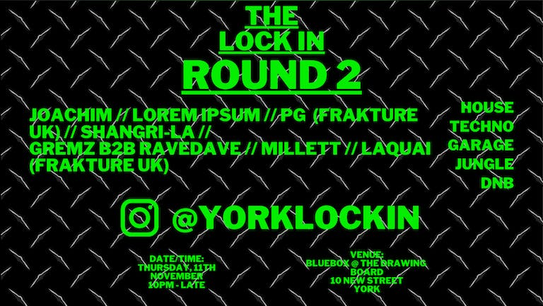 THE LOCK IN ROUND 2
