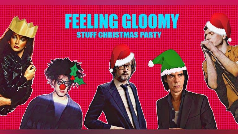 Feeling Gloomy - Stuff Christmas Party!