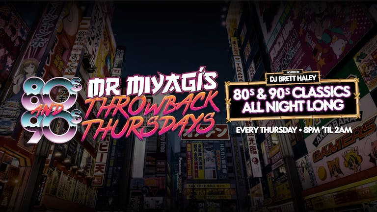 Miyagis 80s/90s guilty pleasures, beer pong and cocktails