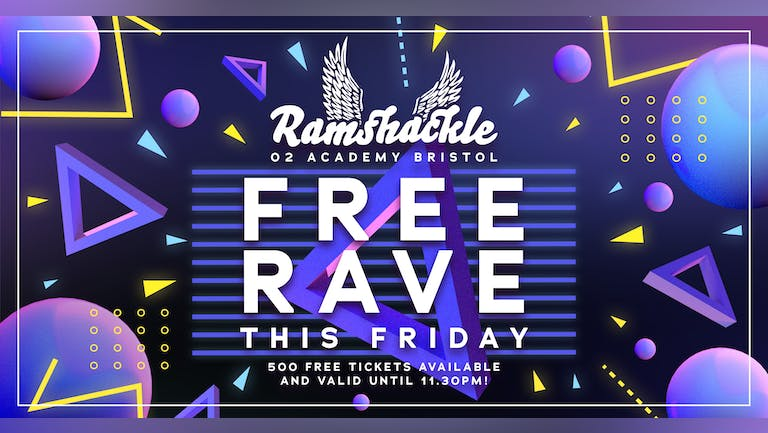 Ramshackle - FREE RAVE THIS FRIDAY!