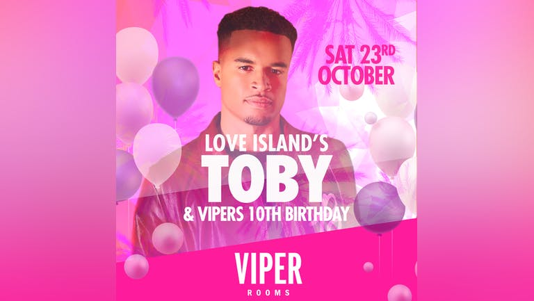 Vipers 10th birthday with Love Islands Toby