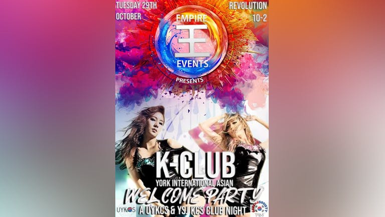 K-Club: York International Asian Welcome Party On 19/10/21 with UYKCS & YSJKCS