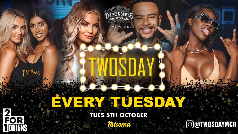 TWOSDAY AT HISTORY !! 2-4-1 DRINKS Manchester's Biggest Tuesday 2 Years Running 🏆