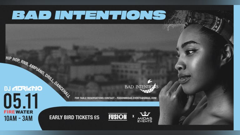 Bad Intentions Grand debut