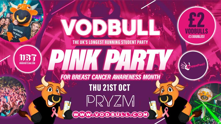 💥 VODBULL at PRYZM 👚💗THE PINK PARTY💗👚💥 21/10 [SELLING FAAAASTTTT!!]💥