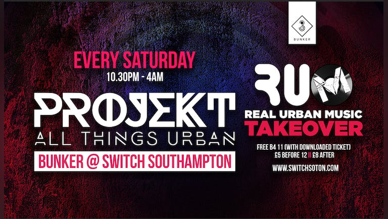 Projekt Bunker • RUM Takeover All Things Urban • Every Saturday