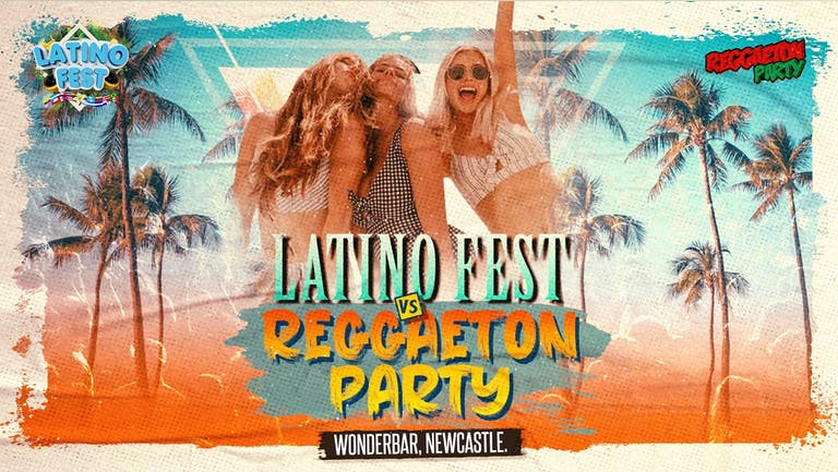 Reggaeton Party Vs Latino Fest (The Wonderbar, Newcastle) 2021