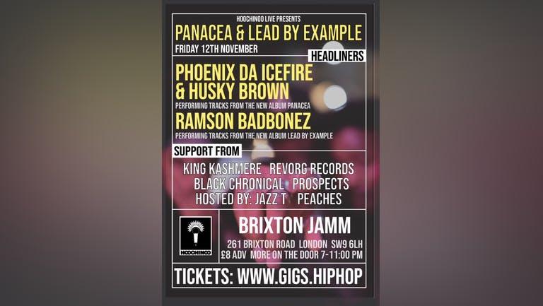 "Phoenix Da Icefire & Husky Brown ""Panacea"" / Ramson Badbonez ""Lead By Example"", Live At Brixton Jamm"