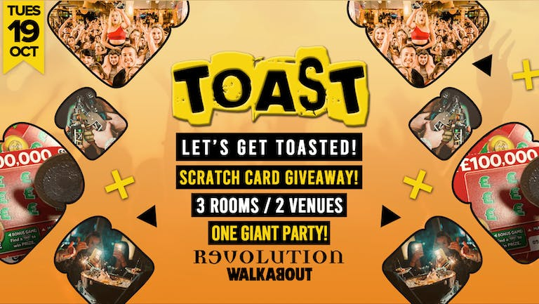 Toast • Scratch Card Giveaway • Revolution & Walkabout
