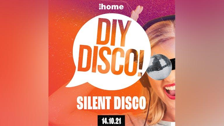 DIY DISCO // Silent Disco //