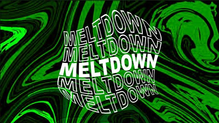 HALLOWEEKEND! Meltdown - Friday 29th October 2021
