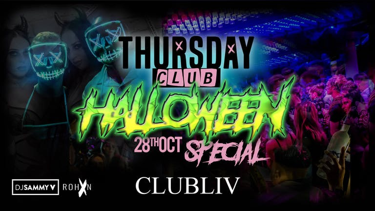 THURSDAY CLUB 😈 HALLOWEEN SPECIAL 😈 CLUB LIV Manchester's Hottest Thursday 🔥