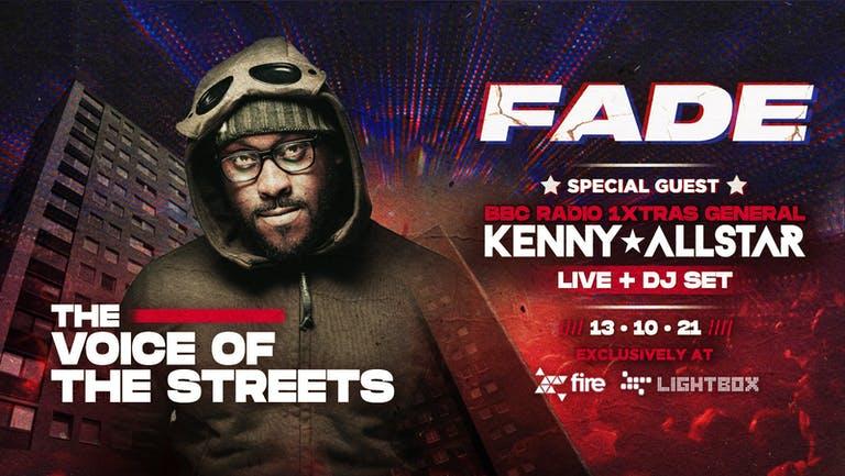 🚨 LIVE DJ SET FROM KENNY ALLSTAR🚨 - Fade Every Wednesday @ Fire & Lightbox London - 13/10/2021