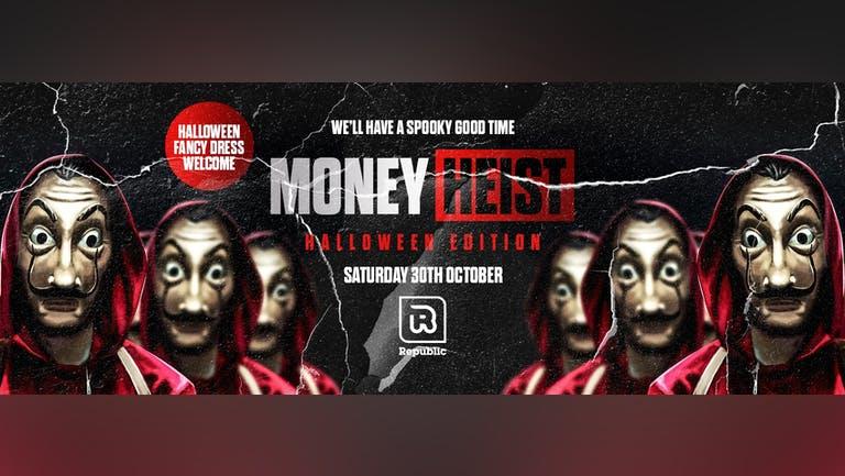 Money Heist [Halloween Edition]