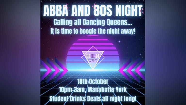 TONIGHT IS THE NIGHT!!! ABBA and 80s Night - Manahatta Mondays