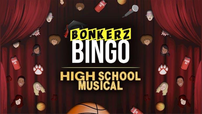 Bonkerz Bingo does High School Musical   NEW DATE 11th Nov