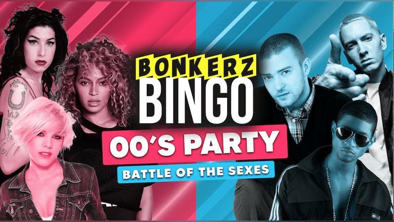 Bonkerz Bingo   00's Party - Battle of the sexes   Tue 23rd Nov