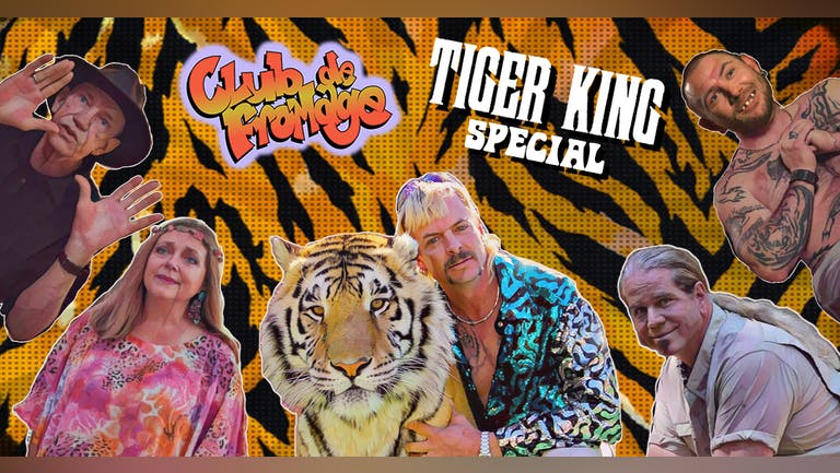 Club de Fromage - Tiger King Special