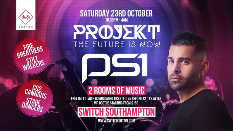 Projekt w/ PS1 • Every Saturday at Switch