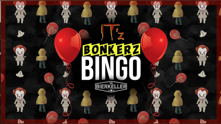IT'Z Bonkerz Bingo | NEW DATE TUESDAY 26th Oct